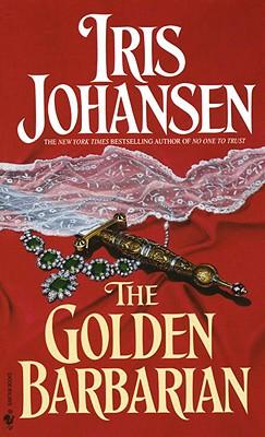 The Golden Barbarian, IRIS JOHANSEN