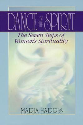 Image for Dance of the Spirit: The Seven Stages of Women's Spirituality