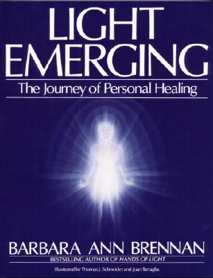 Image for Light Emerging: The Journey of Personal Healing