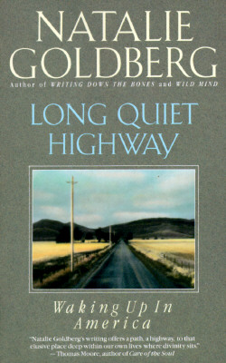 Long Quiet Highway: Waking Up in America, Goldberg, Natalie