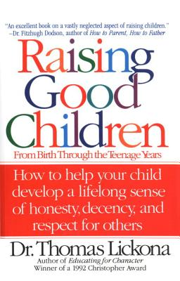 Raising Good Children, Lickona, Thomas