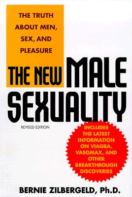 The New Male Sexuality, Revised Edition, BERNIE ZILBERGELD