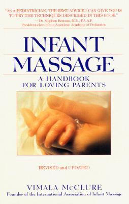 Image for Infant Massage : A Handbook for Loving Parents