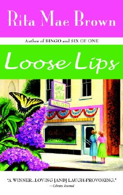 Loose Lips, RITA MAE BROWN
