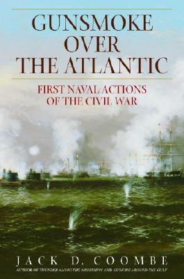 Image for Gunsmoke over the Atlantic : First Naval Actions of the Civil War