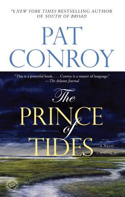 The Prince of Tides: A Novel, Pat Conroy