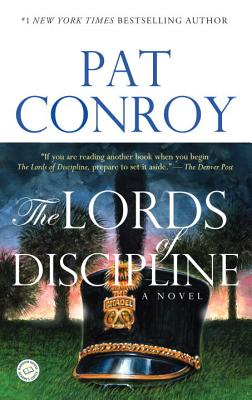 LORDS OF DISCIPLINE, CONROY, PAT