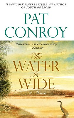 WATER IS WIDE, CONROY, PAT