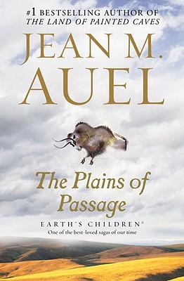 PLAINS OF PASSAGE, THE, AUEL, JEAN