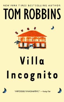 Villa Incognito, Tom Robbins