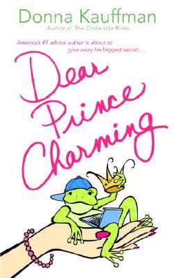 Dear Prince Charming, Donna Kauffman