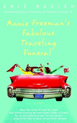Image for Annie Freeman's Fabulous Traveling Funeral