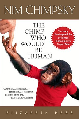 Image for Nim Chimpsky: The Chimp Who Would Be Human