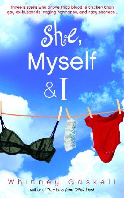 She, Myself, & I, WHITNEY GASKELL