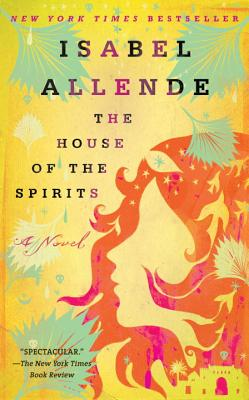 HOUSE OF THE SPIRITS, ALLENDE, ISABEL