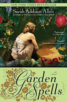 "Garden Spells (Bantam Discovery), ""Allen, Sarah Addison"""