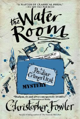 Image for The Water Room: A Peculiar Crimes Unit Mystery (Peculiar Crimes Unit Mysteries)