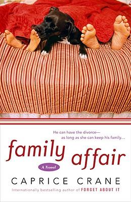 Family Affair: A Novel, Caprice Crane
