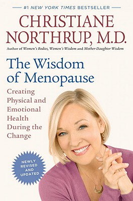 Image for The Wisdom of Menopause (Revised Edition): Creating Physical and Emotional Health During the Change