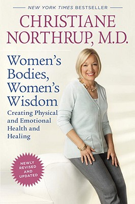 Image for Women's Bodies, Women's Wisdom    Creating Physical and Emotional Health and Healing