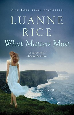 What Matters Most: A Novel, Rice, Luanne