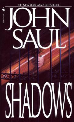 Shadows, JOHN SAUL