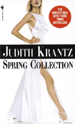 Spring Collection, a Novel, Krantz, Judith