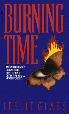 Burning Time (April Woo Suspense Novels (Paperback)), Leslie Glass