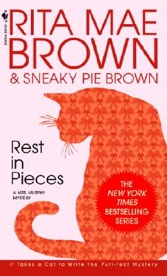 Rest in Pieces (Mrs. Murphy Mysteries (Paperback)), Rita Mae Brown