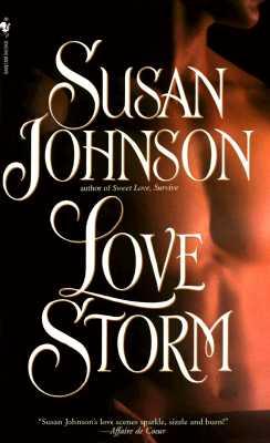 Love Storm, SUSAN JOHNSON