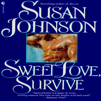 Sweet Love, Survive, Susan Johnson