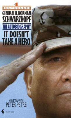 Image for It Doesn't Take a Hero : The Autobiography of General H. Norman Schwarzkopf