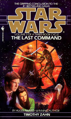 Image for The Last Command (Star Wars: The Thrawn Trilogy, Vol. 3)