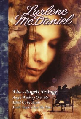 The Angels Trilogy, Lurlene McDaniel