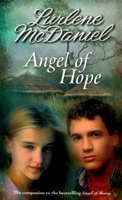 Angel of Hope (Mercy Trilogy), LURLENE MCDANIEL