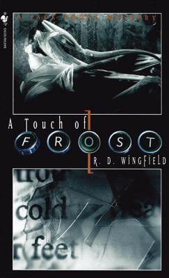 A Touch of Frost, Wingfield, R.D.