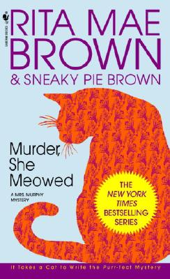 "Image for ""Murder, She Meowed: A Mrs. Murphy Mystery"""