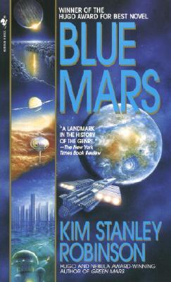 Blue Mars (Mars Trilogy), Robinson, Kim Stanley