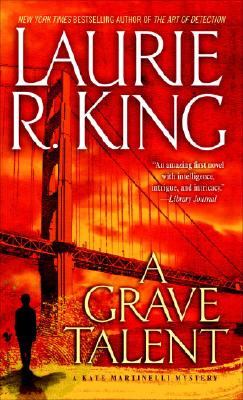 """A Grave Talent, """"King, Laurie R."""""""