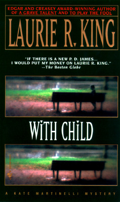 With Child, LAURIE R. KING