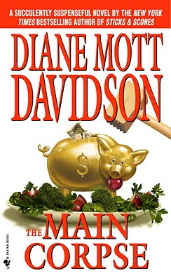 The Main Corpse (Culinary Mysteries (Paperback)), Diane Mott Davidson
