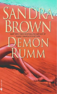 Demon Rumm, Sandra Brown