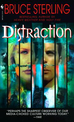 Distraction, Bruce Sterling