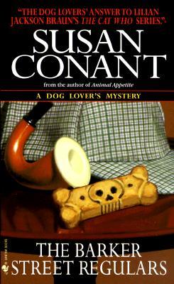 The Barker Street Regulars (A Dog Lover's Mystery), Conant, Susan