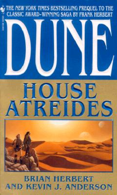 House Atreides (Dune: House Trilogy, Book 1), Brian Herbert, Kevin J. Anderson