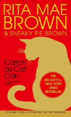 Image for Catch as Cat Can: A Mrs. Murphy Mystery