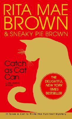 Catch as Cat Can, RITA MAE BROWN