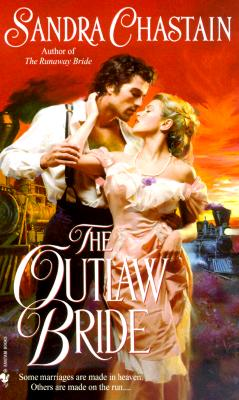 The Outlaw Bride, SANDRA CHASTAIN