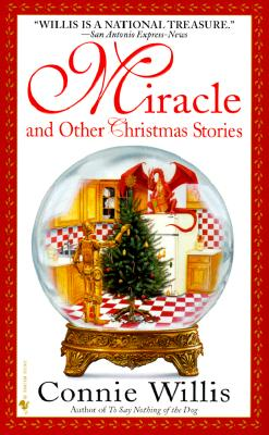 Miracle and Other Christmas Stories, CONNIE WILLIS