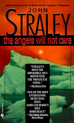The Angels Will Not Care, John Straley